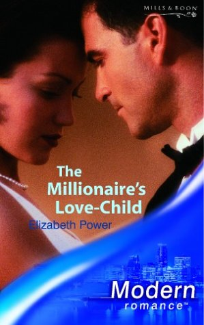 9780263837728: The Millionaire's Love-child (Modern Romance S.)