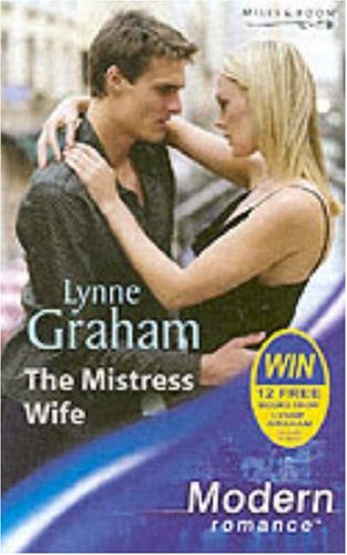 9780263837834: The Mistress Wife (Modern Romance)