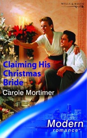 9780263837940: Claiming His Christmas Bride (Modern Romance)
