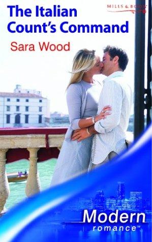 The Italian Count's Command (Mills & Boon: Sara Wood
