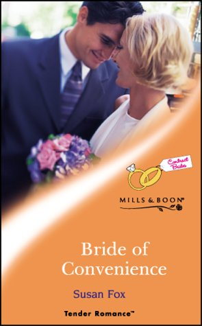 9780263838060: Bride of Convenience (Tender Romance)
