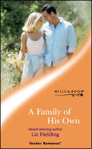 9780263838138: A Family of His Own (Tender Romance)