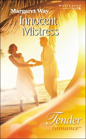 9780263838350: Innocent Mistress (Tender Romance)