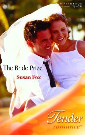 9780263838541: The Bride Prize (Tender Romance)