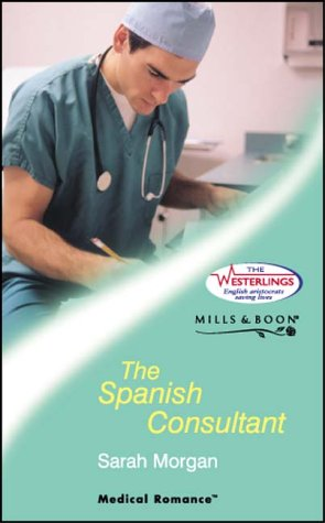 9780263838855: The Spanish Consultant (Medical Romance)