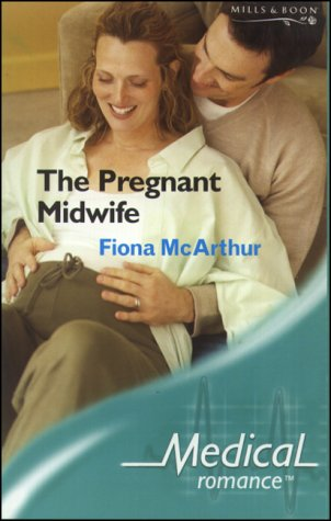 9780263839159: The Pregnant Midwife (Medical Romance S.)