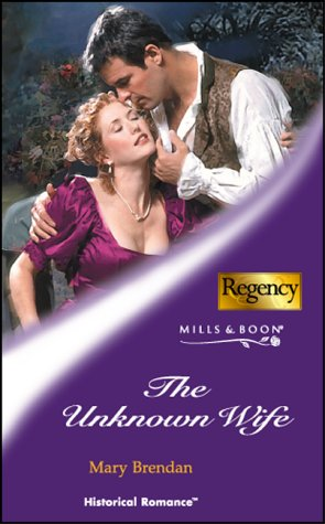 9780263839449: The Unknown Wife (Historical Romance)