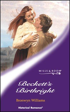 9780263839517: BECKETT'S BIRTHRIGHT (HISTORICAL ROMANCE S.)