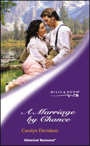 9780263839555: Marriage by Chance (Historical Romance)