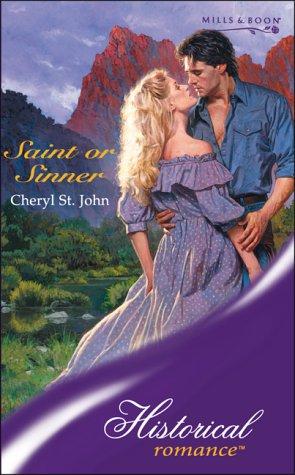 9780263839708: SAINT OR SINNER (HISTORICAL ROMANCE S.)