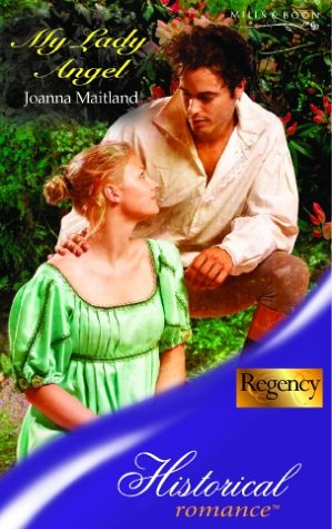 9780263839852: My Lady Angel (Historical romance)