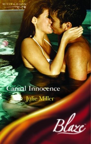 9780263840636: Carnal Innocence (Blaze Romance)