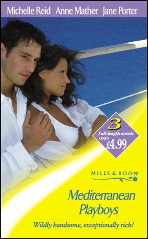 Mediterranean Playboys: The Spanish Husband / The: Porter, Jane, Mather,