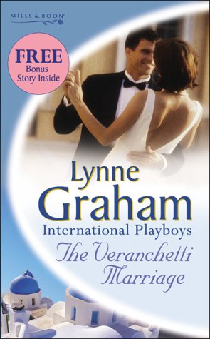 The Veranchetti Marriage (Lynne Graham Collection) (0263840964) by Graham, Lynne