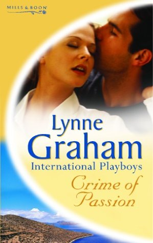 9780263841022: Crime of Passion (Lynne Graham Collection)