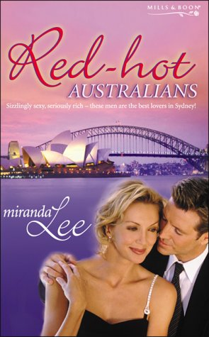 9780263841091: Red-Hot Australians: A Kiss To Remember/A Weekend To Remember/A Woman To Remember (Affairs to Remember, Book 1) (Mills & Boon Special Releases)