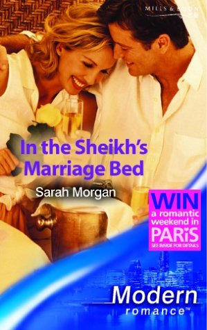 In the Sheikh's Marriage Bed (Modern Romance): Sarah Morgan