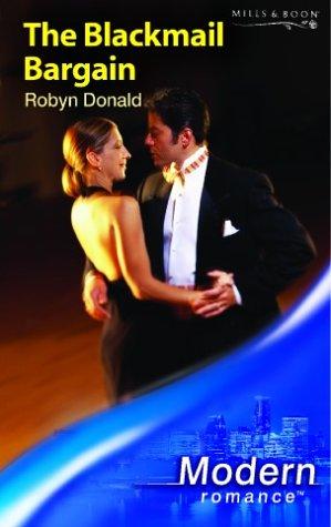9780263841329: The Blackmail Bargain (Modern Romance)