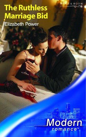 9780263841411: THE RUTHLESS MARRIAGE BID (MODERN ROMANCE S.)