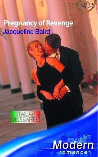 Pregnancy of Revenge (Mills and Boon Modern): Baird, Jacqueline
