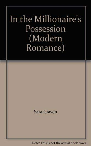 9780263841534: In the Millionaire's Possession (Modern Romance)