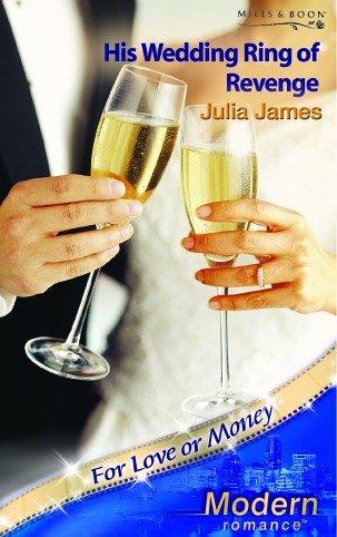 9780263841602: His Wedding Ring of Revenge (Modern Romance S.)