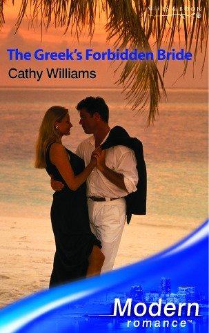 9780263841626: The Greek's Forbidden Bride (Modern Romance)