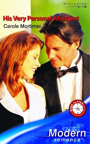 9780263841657: His Very Personal Assistant (Modern Romance)