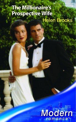 9780263841794: The Millionaire's Prospective Wife (Modern Romance S.)