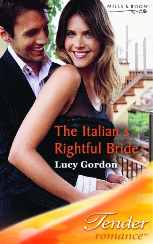 9780263842371: The Italian's Rightful Bride (Tender Romance)