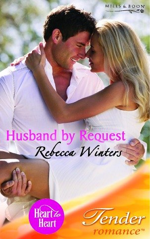 9780263842388: Husband by Request (Tender Romance)