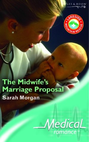 9780263842791: The Midwife's Marriage Proposal (Medical Romance S.)
