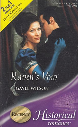 Raven's Vow (Historical Romance S.) (0263843696) by Wilson, Gayle