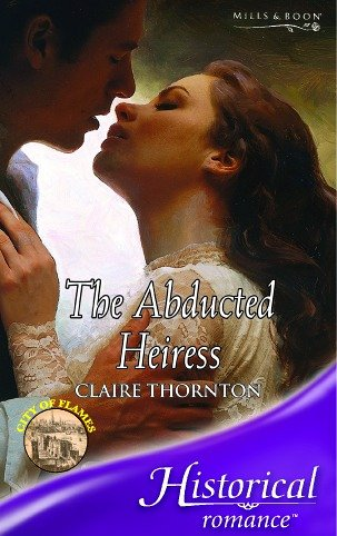 9780263843842: The Abducted Heiress (Historical Romance)