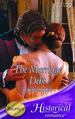 9780263843873: The Marriage Debt (Historical Romance)