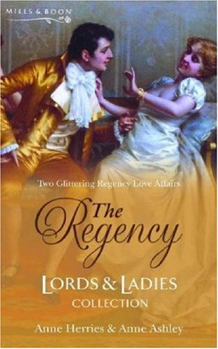 9780263844238: The Regency Lords & Ladies Collection Vol. 7. (Regency Lords and Ladies Collection)