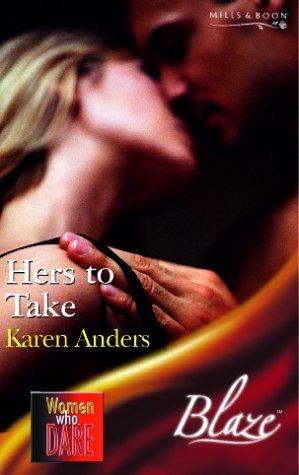 9780263844481: Hers to Take (Blaze Romance)