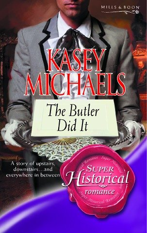 9780263845150: The Butler Did it (Super Historical Romance)