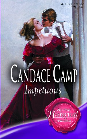 9780263845211: Impetuous (Super Historical Romance)