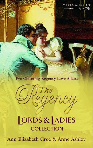 The Regency Lords & Ladies Collection. Vol. 2 (Regency Lords and Ladies Collection): Ann ...