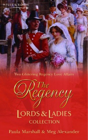 9780263845723: The Regency Lords & Ladies Collection. Vol. 3 (Regency Lords and Ladies Collection)