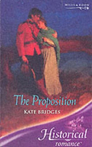 9780263846362: The Proposition (Historical Romance)