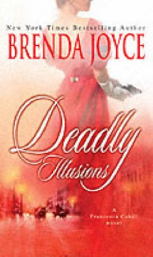Deadly Illusions (Mills and Boon Shipping Cycle): Brenda Joyce