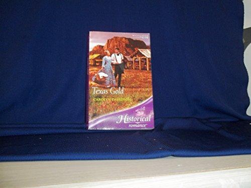 9780263846416: Texas Gold (Historical Romance)
