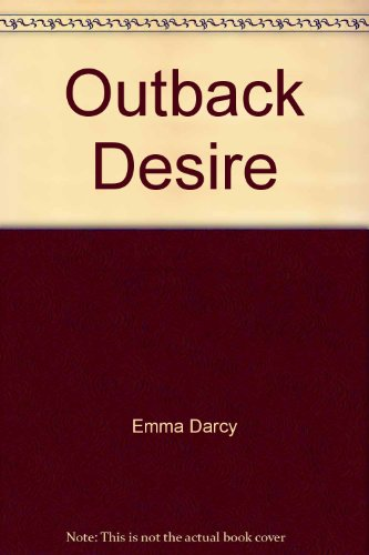 9780263846478: Outback Desire