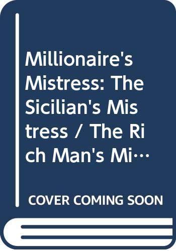 Millionaire's Mistress: The Sicilian's Mistress / The: Baird, Jacqueline
