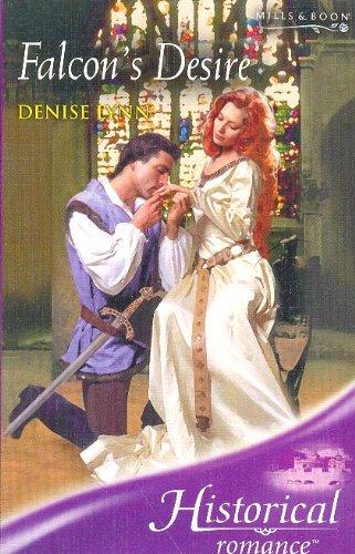 9780263846751: Falcon's Desire (Historical Romance)
