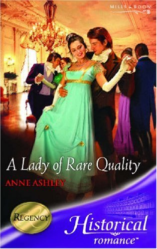 9780263846782: A Lady of Rare Quality (Mills & Boon Historical)