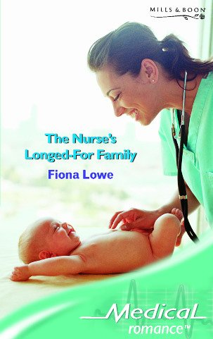 9780263847567: The Nurse's Longed-For Family (Medical Romance)