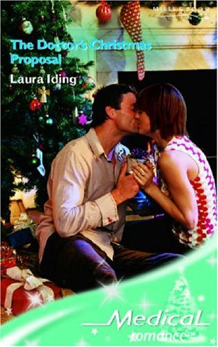 9780263847673: The Doctor's Christmas Proposal (Medical Romance)